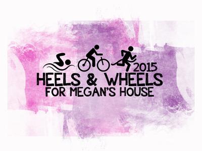 Heels and Wheels for Megan's House Triathlon & Duathlon Challenge