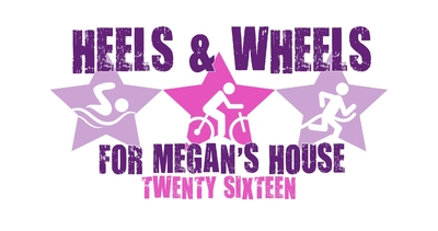 Heels and Wheels for Megan's House Triathlon & Duathlon Challenge